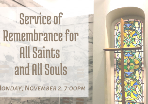 Service of Remembrance for All Saints and All Souls